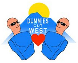 Dummies Out West